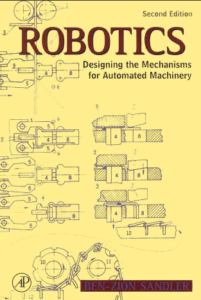 robotics designing the mechanisms for automated machinery free download robotics designing the mechanisms for automated machinery - sandler .pdf robots second edition designing the mechanisms for automated machinery robotics designing the mechanisms for automated machinery robotics designing the mechanisms for automated machinery pdf