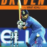 Driven: The Virat Kohli Story by Vijay Lokapally Free EBook Epub,Azw3, Pdf, Mobi Download