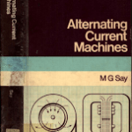 Alternating Current Machines by MG Say