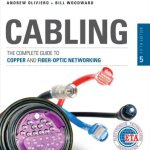 The Complete Guide to Copper and Fiber-Optic Networking