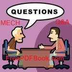 Top 100  Mechanical Engineering Interview Questions & Answer