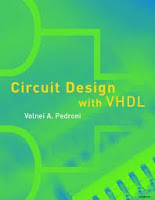 Circuit Design with VHDL by Volnei A. Pedroni, Circuit Design with VHDL