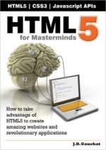 HTML5 for Masterminds