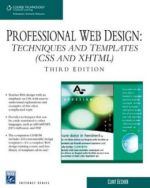 Professional Web Design: Techniques and Templates (CSS & XHTML)