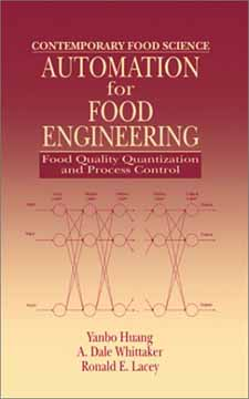 Automation for Food Engineering Food Quality Quantization and Process control