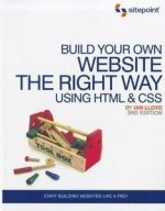 Build Your Own Website The Right Way Using HTML & CSS, 3rd Edition