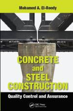 Concrete and Steel Construction Quality Control and Assurance
