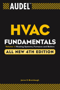 Audel HVAC Fundamentals Volume 1 Heating Systems, Furnaces, and Boilers All New 4th Edition by James E. Brumbaugh | PDF Free Download. About the Author of Audel HVAC Fundamentals James E. Brumbaugh is a technical writer with many years of experience working in the HVAC and building construction industries. He is the author of the Welders Guide, The Complete Roofing Guide, and The Complete Siding Guide. Audel HVAC Fundamentals Contents