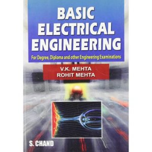 BASIC ELECTRICAL ENGINEERING By V.K.Mehta S.Chand, basic electrical engineering book by v k mehta,electrical engineering v k mehta pdf,electrical engineering v k mehta,basic electrical engineering vk mehta pdf,basic electrical engineering vk mehta pdf download,basic electrical engineering vk mehta download,basic electrical engineering vk mehta,basic electrical engineering v k mehta pdf,basic electrical engineering v k mehta pdf download,basic electrical engineering by v k mehta,basic electrical engineering vk mehta rohit mehta pdf,basic electrical engineering vk mehta rohit mehta
