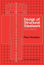 Design of Structural SteelWork by Peter Knowles PDF