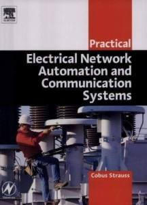 Practical Electrical Network Automation and Communication Systems, practical electrical network automation and communication systems pdf,practical electrical network automation and communication systems cobus strauss pdf