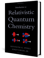 Introduction to Relativistic Quantum Chemistry by Kenneth G. Dyall and Knut Fægri, Jr.