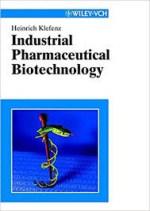 Industrial Pharmaceutical Biotechnology – Heinrich Klefenz