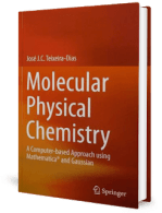 Molecular Physical Chemistry – A Computer-based Approach using Mathematica and Gaussian