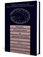 Strategies and Applications in Quantum Chemistry, 14th Volume by Ellinger and De Franceschi