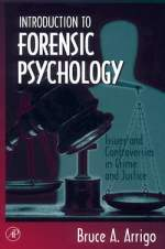 [PDF] Introduction to Forensic Psychology By Bruce A. Arrigo