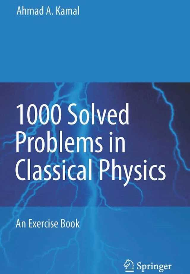 1000 solved problems in classical physics pdf,1000 solved problems in classical physics pdf free download,1000 solved problems in classical physics an exercise book free download,1000 solved problems in classical physics pdf download,1000 solved problems in classical mechanics pdf,1000 solved problems in classical physics an exercise book,1000 solved problems in classical physics an exercise book pdf,ahmad a. kamal 1000 solved problems in classical physics,1000 solved problems in modern physics by ahmad a. kamal,1000 solved problems in classical physics by kamal,1000 solved problems in classical physics by ahmed kamal pdf,1000 solved problems in classical physics solutions