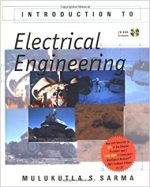 Introduction to Electrical Engineering By Mulukutla S Sarma