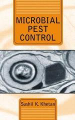 Microbial Pest Control – Soils Plants and the Environment by Sushil K. Kethan