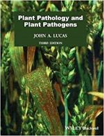Plant Pathology and Plant Pathogens by John A. Lucas