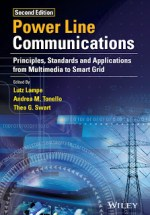 Power Line Communications: Principles, Standards and Applications