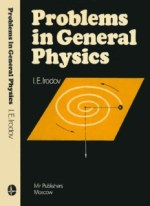Problems in General Physics – Irodov