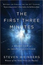 The First Three Minutes – A Modern View of the Origin of the Universe – S. Weinberg
