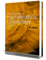 An Introduction to Mathematical Cosmology by J.N Islam 2nd Edition