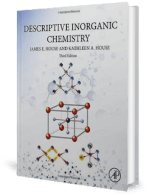 Descriptive Inorganic Chemistry, 3rd Edition by James E. House