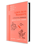 Lewis Acid Reagents A Practical Approach