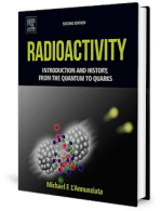 Radioactivity – Introduction and History, From the Quantum to Quarks, 2nd Edition by Annunziata