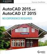 [PDF] AutoCAD 2015 and AutoCAD LT 2015 by Donnie Gladfelter