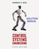 Control System Engineering by Norman S Nise Solution Manual