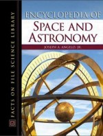 [PDF] ENCYCLOPEDIA of Space and Astronomy by Joseph A. Angelo