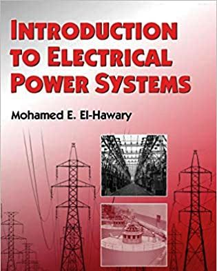 Electrical Energy Systems by Mohamed E. El-Hawary, Electrical Energy Systems, Electrical Energy Systems PDF, electrical energy systems pdf,electrical energy pdf download,electrical energy storage systems pdf,electrical power & energy systems pdf,electrical energy management system pdf,electric renewable energy systems pdf,electric energy systems theory pdf,elgerd electric energy systems pdf,electric energy system theory pdf download,electric energy systems theory elgerd pdf download,electrical power and energy systems pdf,electrical energy systems theory an introduction pdf,energy-efficient electrical systems for buildings pdf,electrical energy pdf download,electric energy systems analysis and operation pdf download,electrical drives for direct drive renewable energy systems pdf,electric energy systems theory elgerd pdf,electric energy systems theory olle elgerd pdf,energy efficient electrical systems pdf,utilisation of electrical energy pdf free download,protection techniques in electrical energy systems pdf,international journal of electrical power & energy systems pdf,energy efficiency in electrical systems pdf,electric energy systems analysis and operation pdf,electric renewable energy systems rashid pdf,elgerd electric energy systems theory pdf,olle elgerd electric energy systems theory pdf,electrical energy pdf,electrical energy system theory pdf