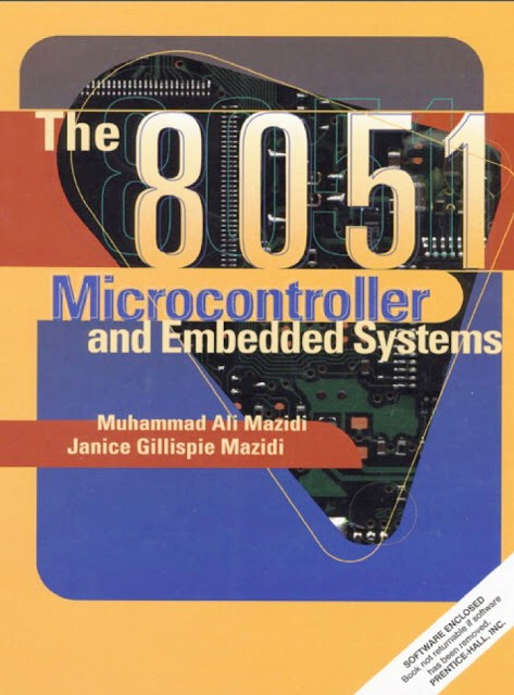 The 8051 Microcontroller and Embedded Systems By Muhammad Ali