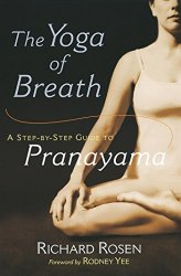 The Yoga of Breath: A Step-by-Step Guide to Pranayama book pdf free download