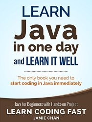 Learn Java in One Day and Learn It Well Book Pdf Free Download