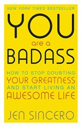 You Are A Badass Download Free. Best Book For Struggling Life, Stop-Doubting And Self-Help