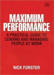 Maximum Performance: A Practical Guide to Leading and Managing People at Work book pdf free download