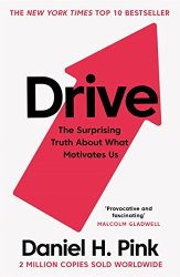Drive: The Surprising Truth About What Motivates Us Free Download