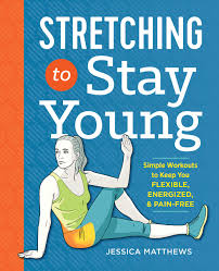 Stretching to Stay Young Book Pdf Free Download