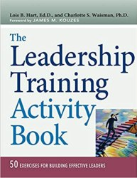 The Leadership Training Activity Book - 50 Exercises for Building Effective Leaders book pdf free download