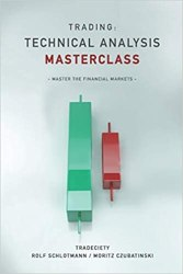 Trading: Technical Analysis Masterclass: Master the financial markets book pdf free download