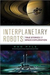 Interplanetary Robots: True Stories of Space Exploration book pdf free download