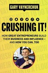 Crushing It! Book Pdf Free Download