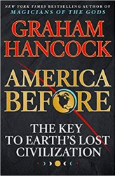 America Before: The Key to Earth's Lost Civilization book pdf free download Book Drive