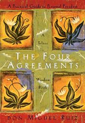 The Four Agreements: A Practical Guide to Personal Freedom (A Toltec Wisdom book).best motivational book