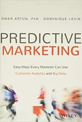 Predictive Marketing: Easy Ways Every Marketer Can Use Customer Analytics and Big Data book pdf free download