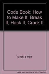 Code Book: How to Make It, Break It, Hack It, Crack It book pdf free download